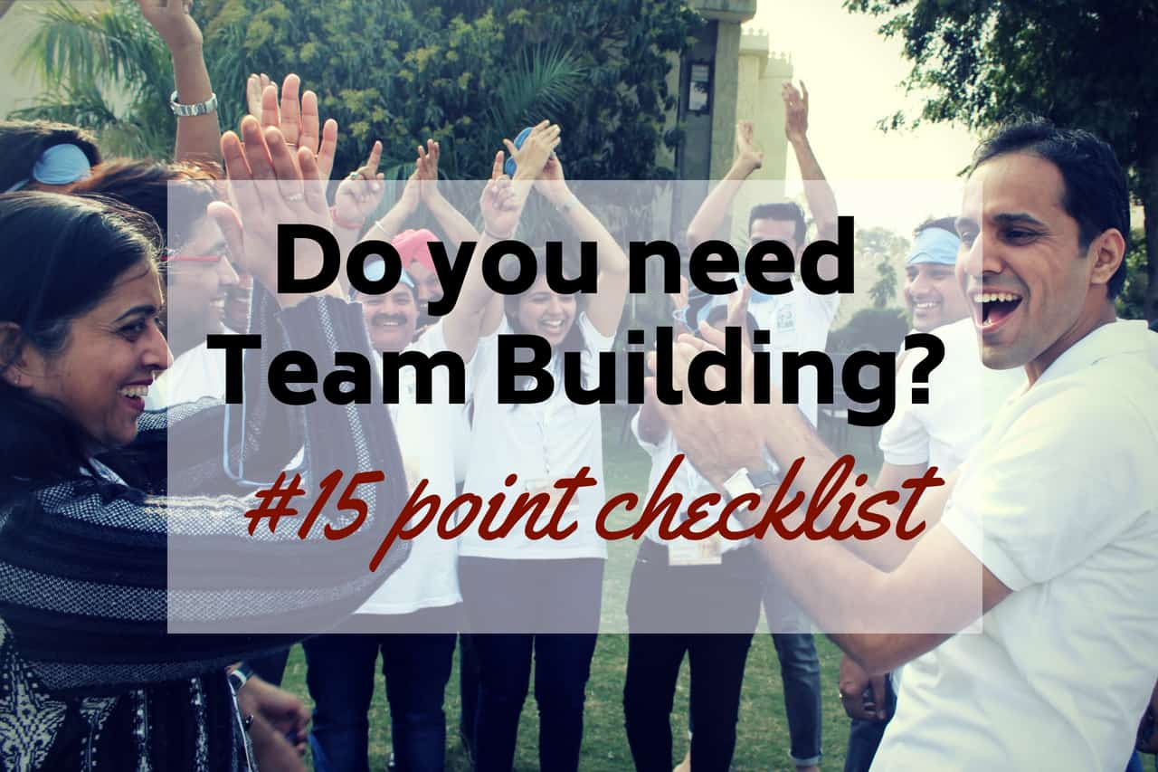 Do you need Team Building