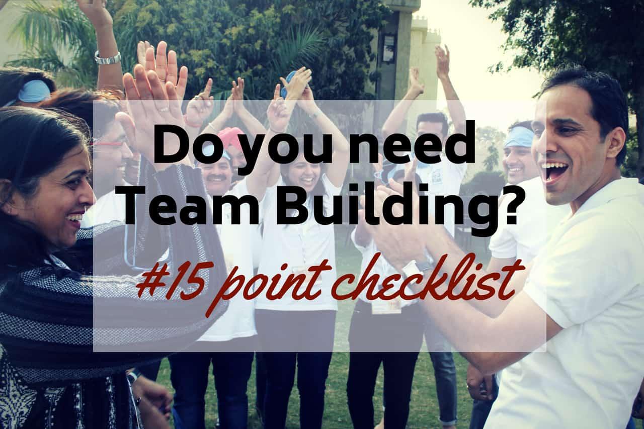 Do you need Team Building