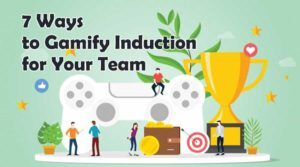 7 Ways to Gamify Induction for Your Team