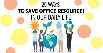 25 Super Easy Tips To Conserve Office Resources